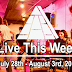 Live This Week: July 28th - August 3rd, 2019