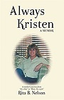 https://www.amazon.com/Always-Kristen-Memoir-mothers-journey-ebook/dp/B071PBBB1G