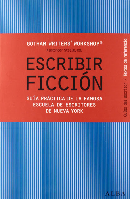 Escribir ficción, de la Gotham Writers' Workshop