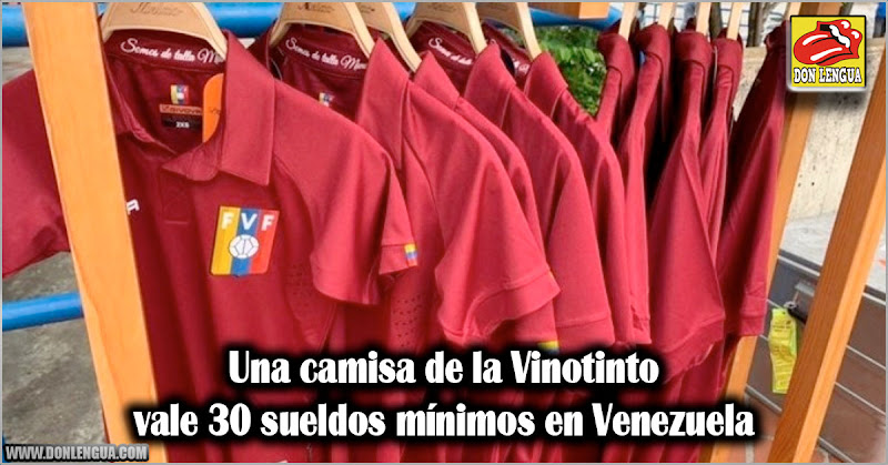 Una camisa de la Vinotinto vale 30 sueldos mínimos en Venezuela