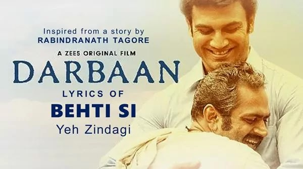 Behti Si Lyrics in Hindi - Darbaan Movie Song - Raajeev V Bhalla