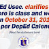 DepEd clarifies that there is class and work on Oct. 31