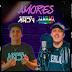 JAMBAO FT EL SHOW DE ANDY - AMORES
