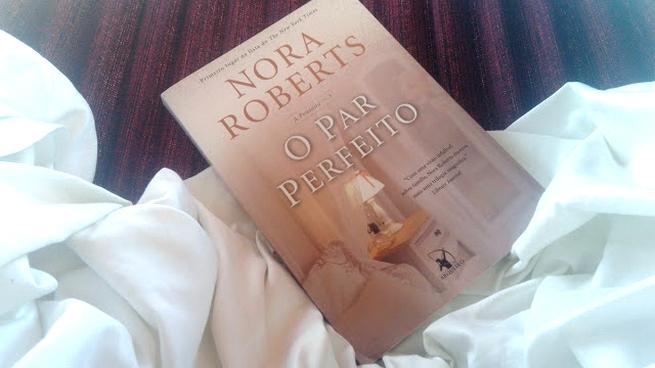 O Par Perfeito | Nora Roberts