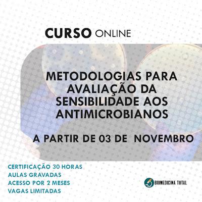 Curso: Metodologias para avaliação da sensibilidade aos antimicrobianos