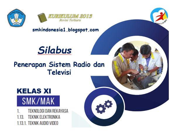 Silabus Penerapan Sistem Radio Dan Televisi Kelas Xi Smk Kurikulum 2013 Smk Indonesia 1