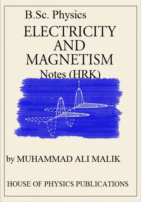 B Sc Physics Electricity And Magnetism Complete Book Notes Of