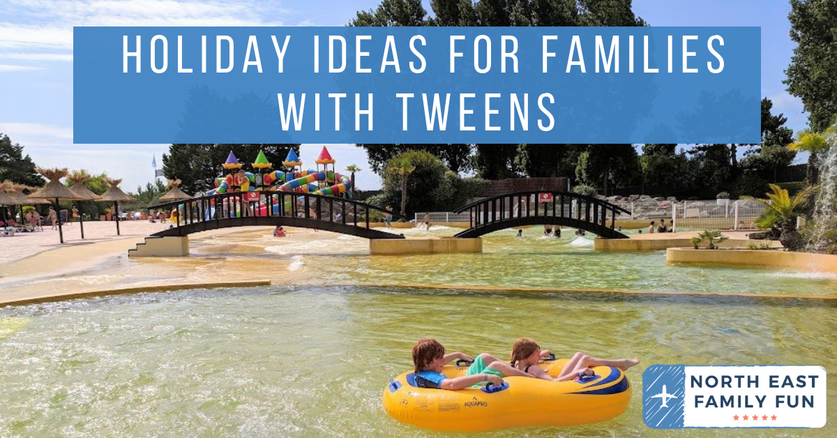 Holiday Ideas for Families with Tweens