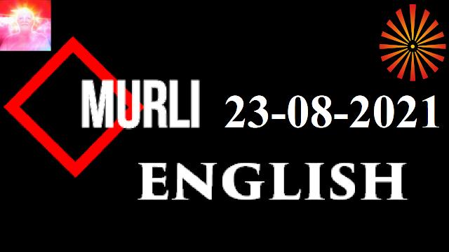 Brahma Kumaris Murli 23 August 2021 (ENGLISH)