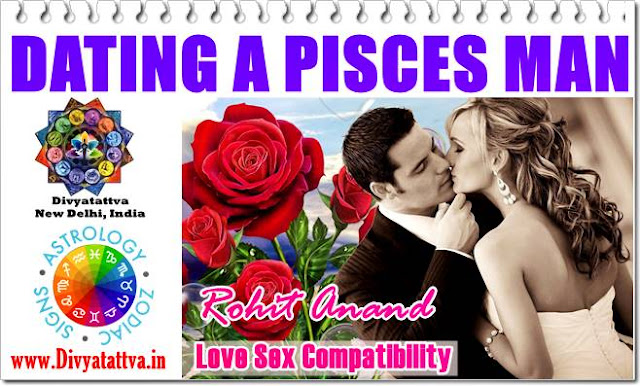 Pisces, Zodiac, Astrology, Astrologer, Dating Pisces man, Pisces horoscope, Piscesan guy, Love & Marriage Pisces Daily Horoscopes Online By Rohit Anand