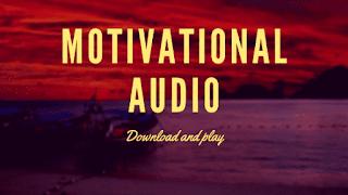motivational audio download, motivational speech, motivational song,motivational audio in hindi,motivational audio free, dream motivational audio download, motivational song ,best motivational audio download,  motivational song in hindi,motivational song download,positive motivational audio,motivational speeches,motivation song,gym motivation,positive daily motivation audio,positive morning motivation audio,motivation for success,audio motivation