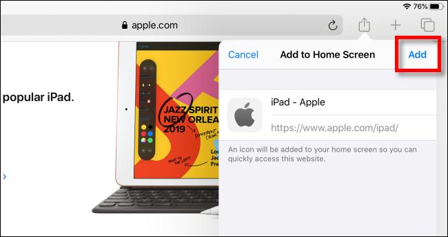 انقر فوق إضافة لإضافة رمز إلى الشاشة الرئيسية على iPad