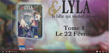 http://blog.mangaconseil.com/2018/02/video-bande-annonce-lyla-la-bete-qui.html