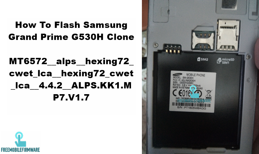How To Flash Samsung Grand Prime G530H Clone MT6572__alps