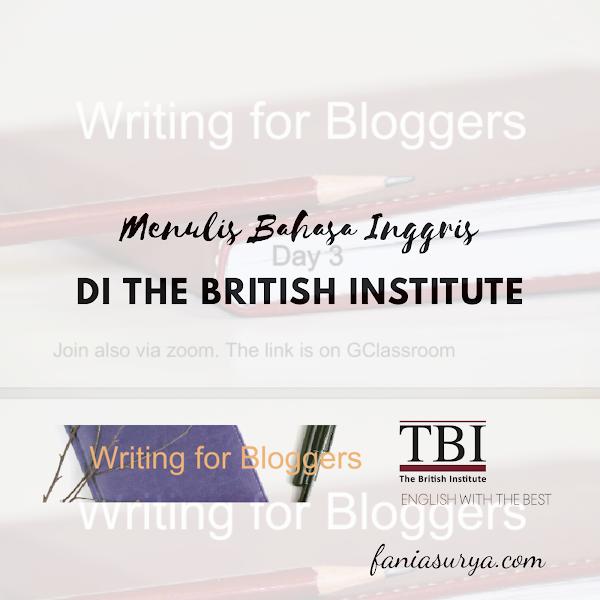 Menulis Bahasa Inggris di The British Institute