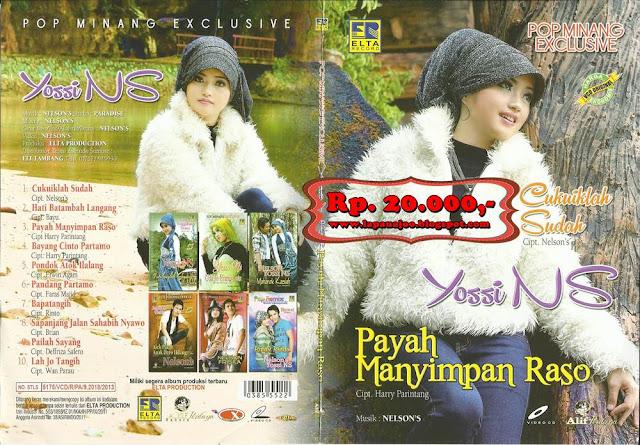 Yossi NS - Payah Manyimpan Raso (Album Pop Minang Exclusive)