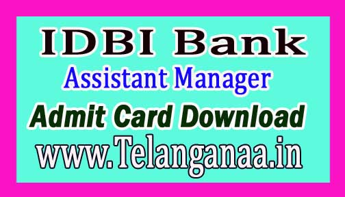 IDBI Bank Assistant Manager (Grade-A) Admit Card Download 2019