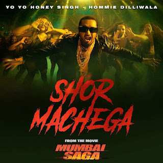 YO YO HONEY SINGH SHOR MACHEGA