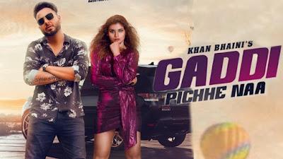 Gaddi Pichhe Naa Song Lyrics