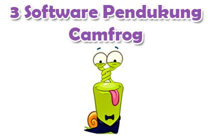 3 Software Pendukung Camfrog