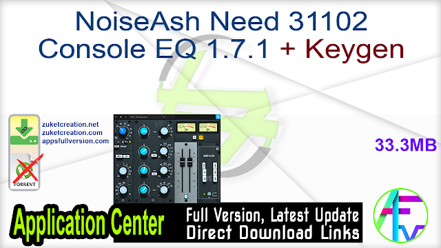 NoiseAsh Need 31102 Console EQ 1.7.1 + Keygen