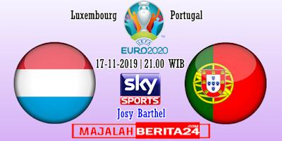 Prediksi Luxembourg vs Portugal — 17 November 2019