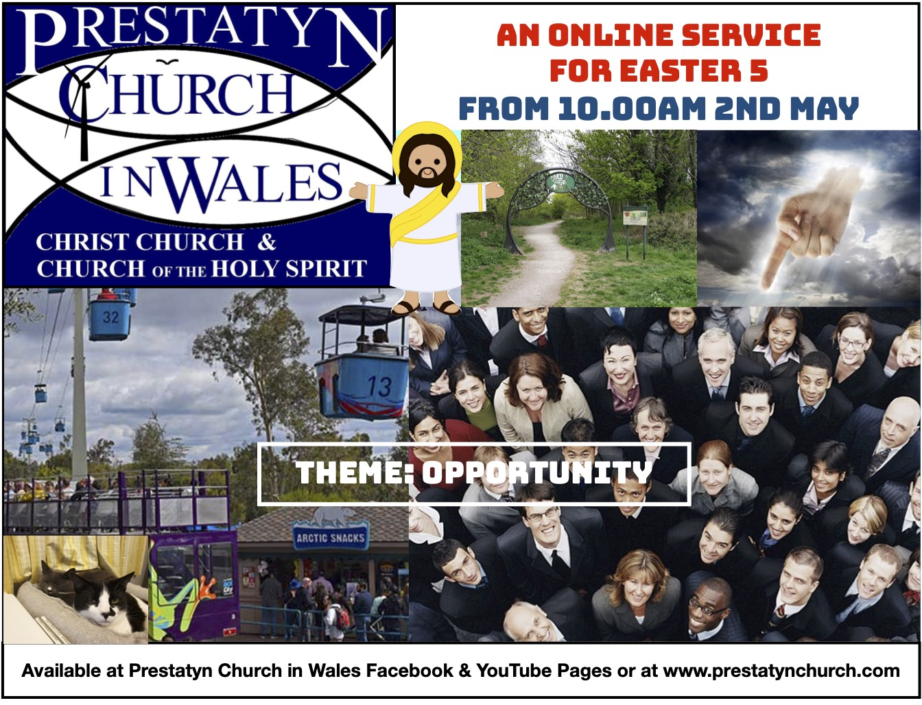 """Contains Images & Text. Texts read: """"Prestatyn Church In Wales. Christ Church & Church of the Holy Spirit."""" An Online Service for Easter 5 From 10.00 AM 2nd May."""" """"Theme: Opportunity."""" """"Available at Prestatyn Church In Wales Facebook and Youtube Pages or at www.prestatynchurch.com"""""""