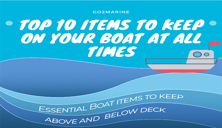 Top 10 Items To Keep On Your Boat At All Times #infographic