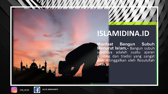Manfaat bangun subuh menurut islam