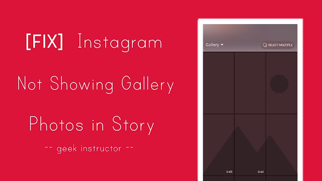 Fix Instagram not showing gallery photos in story