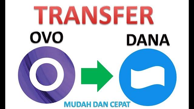 Mudah dan Cepat Transfer OVO ke DANA