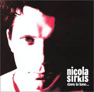 CD - Dans la lune - Nicola Sirkis