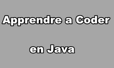 Apprendre a Coder en Java