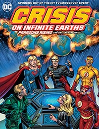 Crisis On Infinite Earths: Paragons Rising: The Deluxe Edition