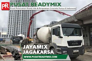 HARGA BETON JAYAMIX JAGAKARSA PER M3 UPDATE 2021