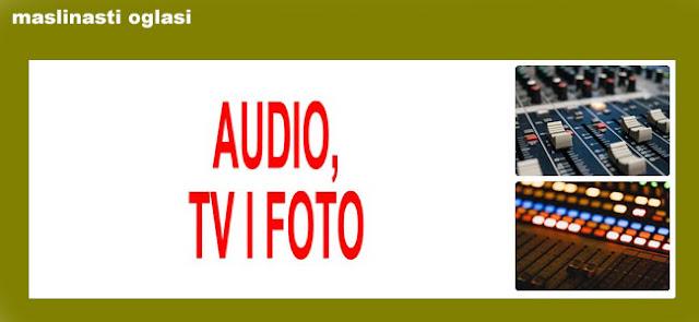 5. AUDIO, TV, FOTO MASLINASTI OGLASI