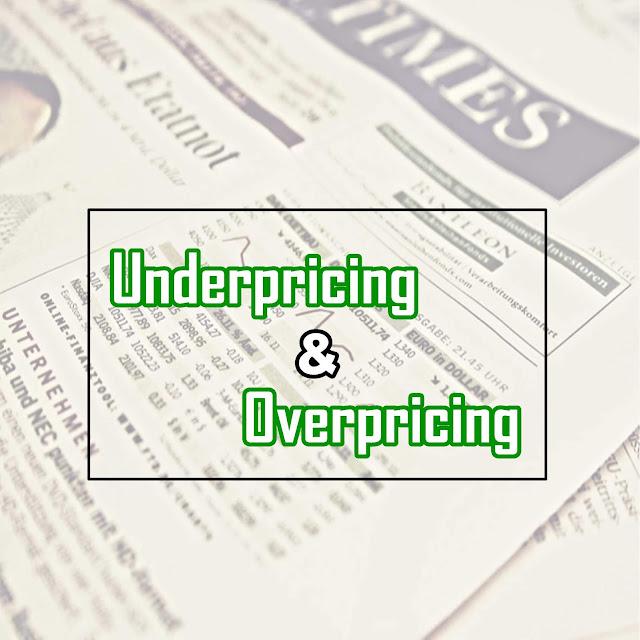 Pengertian Underpricing dan Overpricing Saham, serta Fenomena IPO