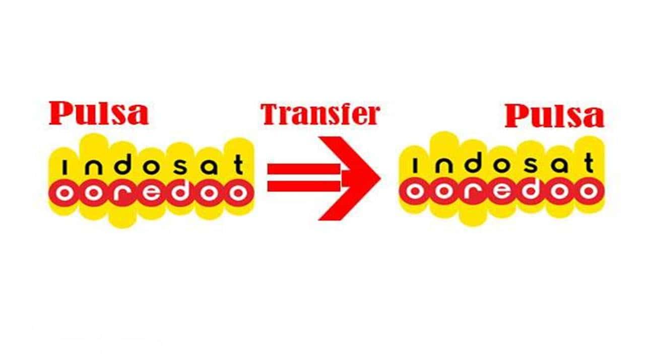 Cara Transfer Pulsa Indosat ke Sesama Operator Indosat Ooredoo Terbaru