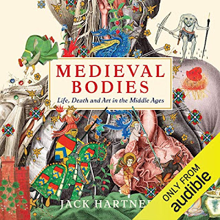 Medieval Bodies - Life, Death and Art in the Middle Ages by Jack Hartnell book cover