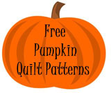 FREE PUMPKIN PATTERNS-QUILT PATTERNS-FREE PUMPKIN