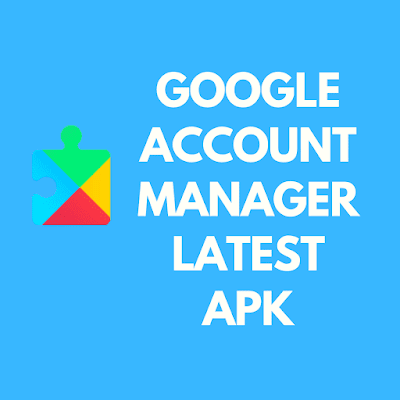 Google Account Manager Latest Apk