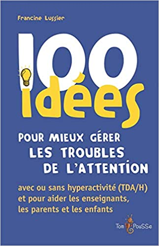 100 idées gérer tdah