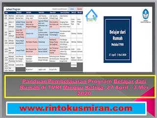 Panduan Pembelajaran Program Belajar dari Rumah di TVRI Minggu Ketiga, 27 April - 3 Mei 2020