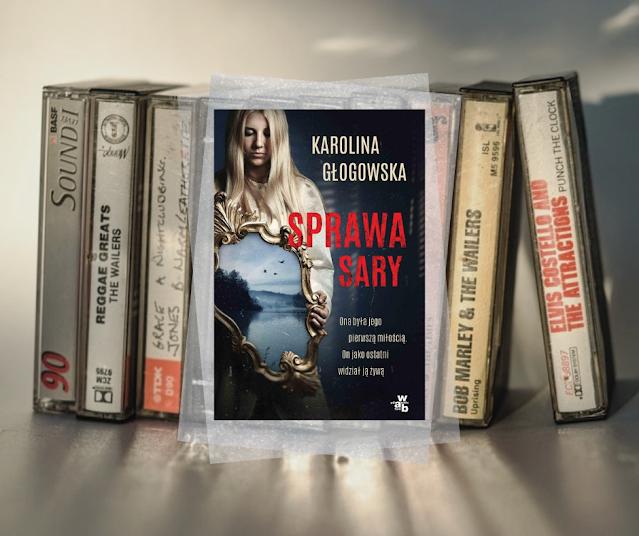 #538. Sprawa Sary | Karolina Głogowska