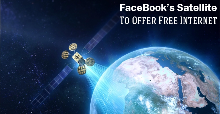 Facebook to Launch Its Own Satellite to Beam Free Internet