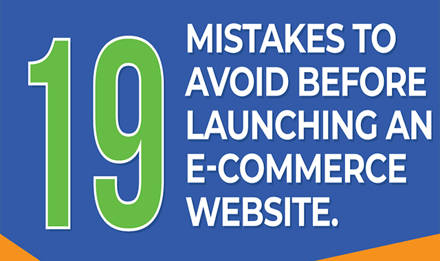 19 Mistakes To Avoid When Launching an e-Commerce Site #infographic