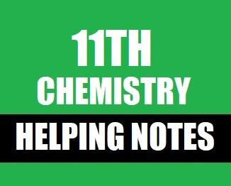 11th Class (Intermediate-1) Notes of Chemistry (Pdf Format) - taleem360.com
