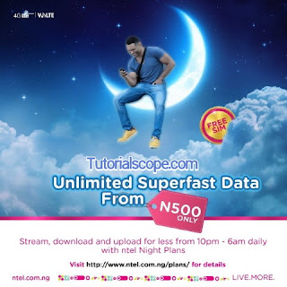 Ntel Unveiled New unlimited Night Plan: See Price, Validity and How To Sub