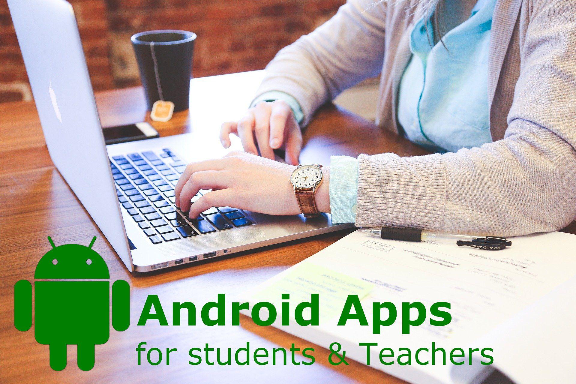 تطبيقات أندرويد هامة لكل الطلاب والمدرسين