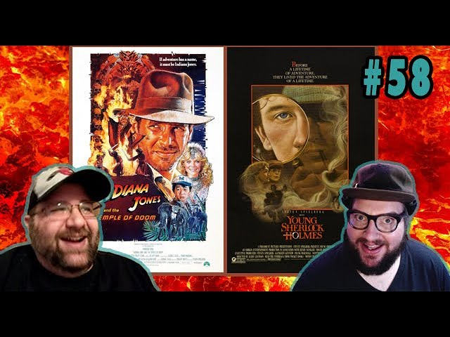 2 Bearded Losers Ep#58: Indiana Jones and the Temple of Doom & (1984) Young Sherlock Holmes (1985)